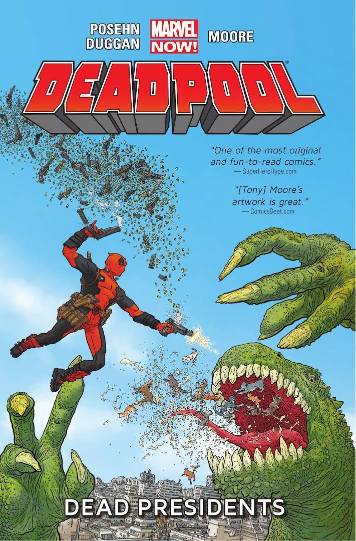 Deadpool, Volume 1: Dead Presidents book cover