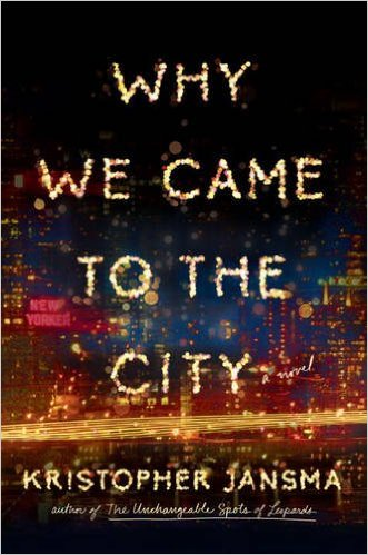 Why We Came to the City book cover