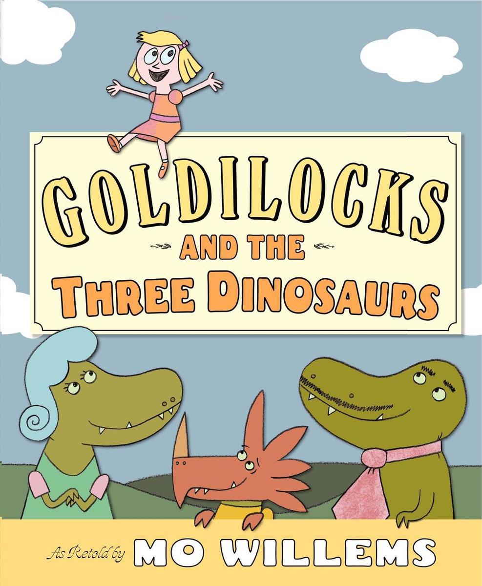 Goldilocks & the Three Dinosaurs book cover