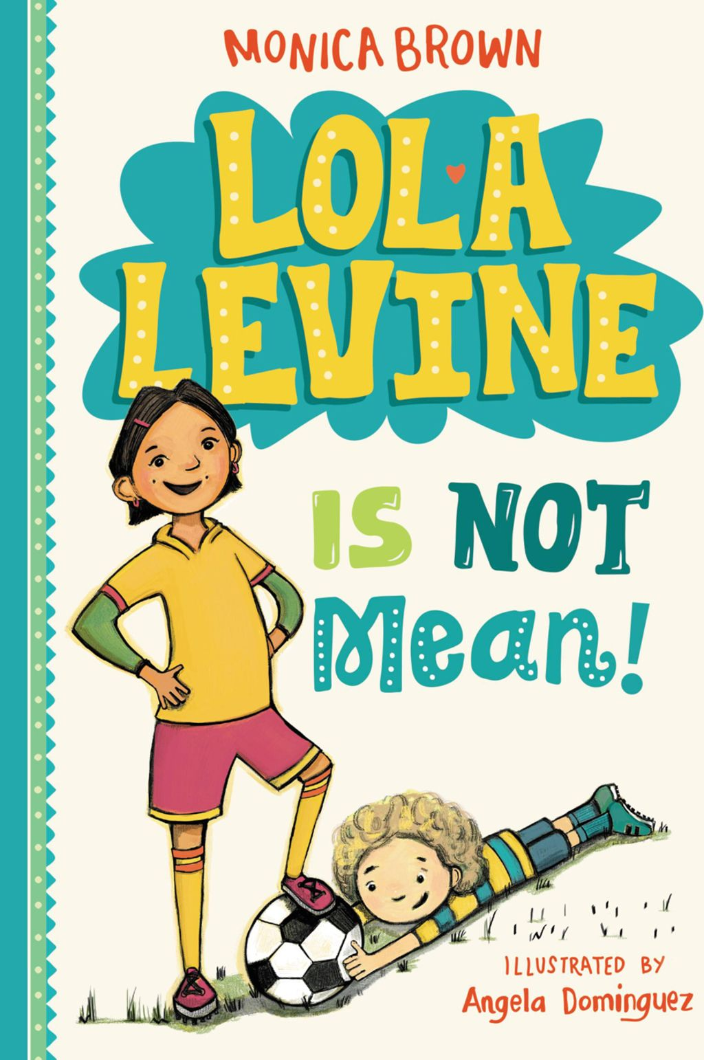 Lola Levine is NOT Mean! book cover