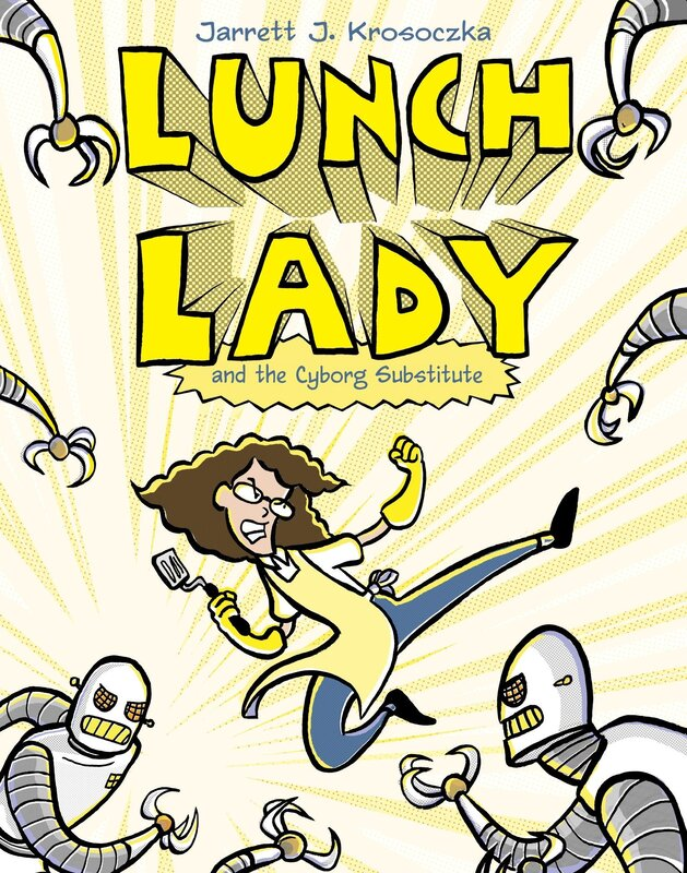 Lunch Lady & the Cyborg Substitute book cover