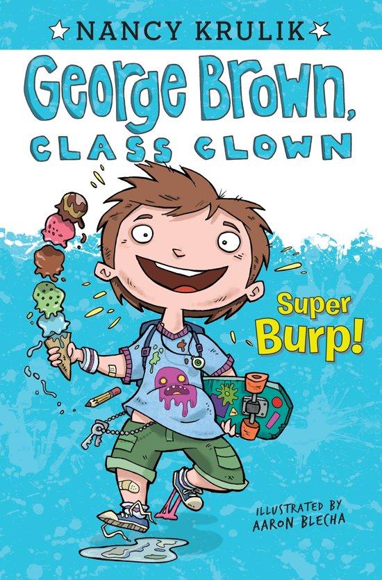 George Brown, Class Clown: Super Burp! book cover