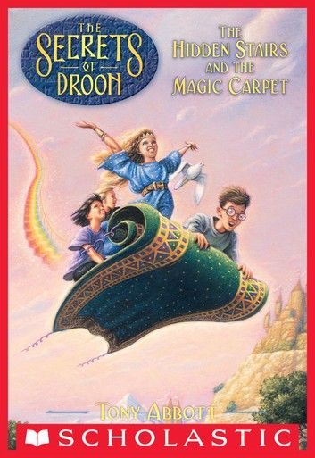 The Secrets of Droon: The Hidden Stairs & the Magic Carpet book cover